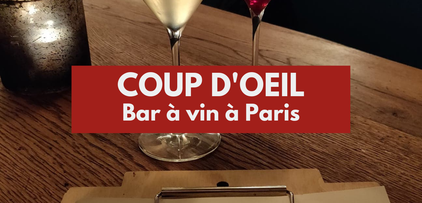 Coup d'oeil : bar à vin à Paris