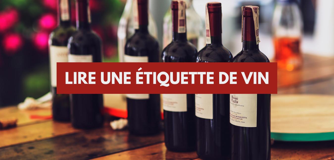 Comment lire une étiquette de vin ?