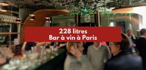 228 litres : bar à vin à Paris