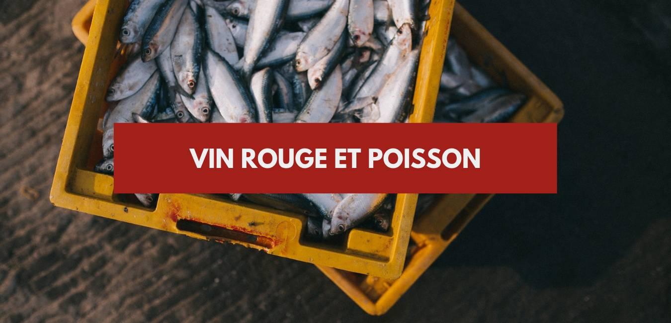 Quel vin rouge avec du poisson ?