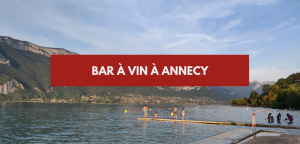 Bar à vin Annecy