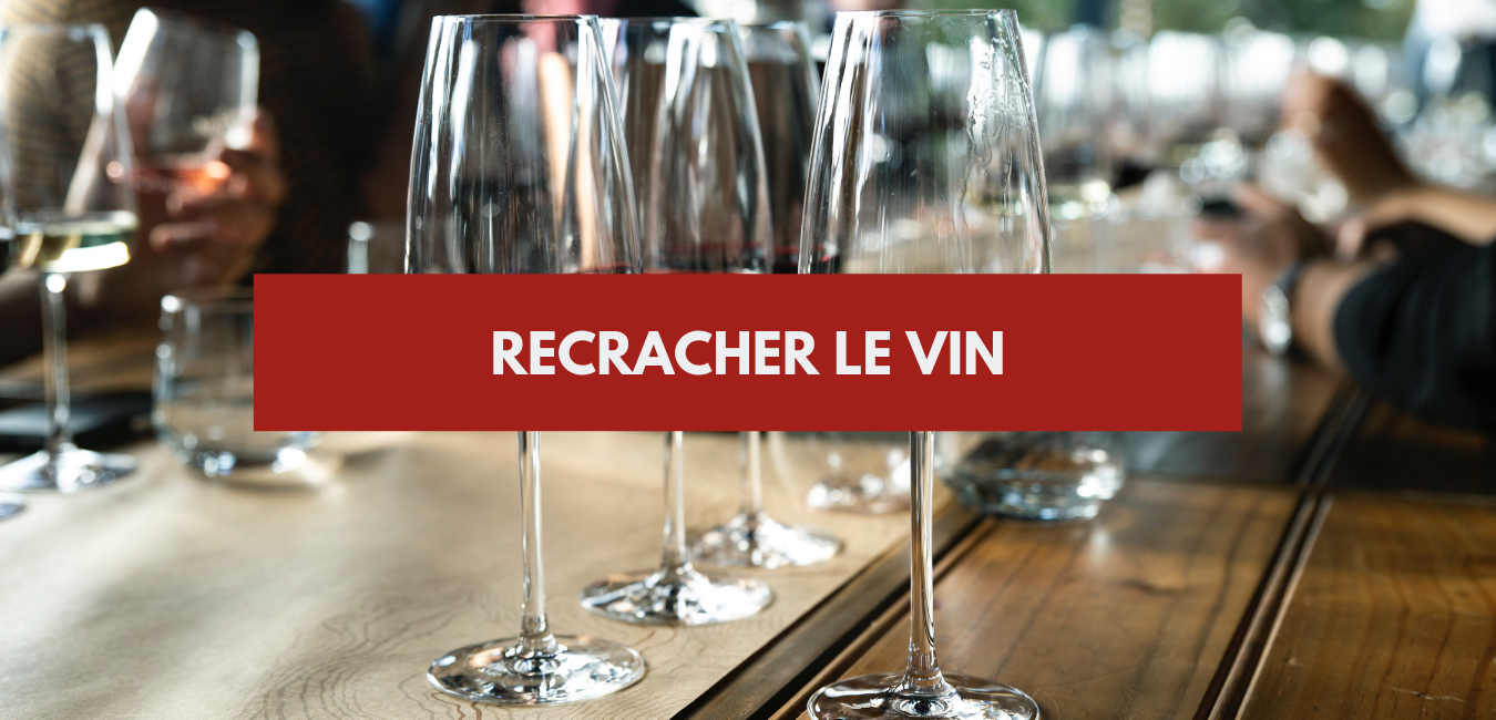 Recracher le vin