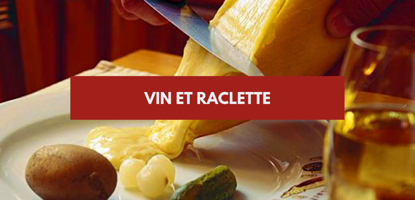 Vin et raclette
