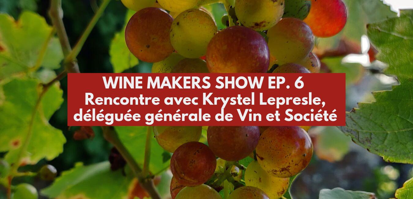 Rencontre avec Krystel Lepresle : déléguée générale de Vin et Société