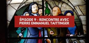Rencontre avec Pierre-Emmanuel Taittinger