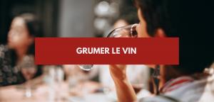 Grumer le vin