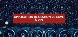 Application gestion de cave à vin