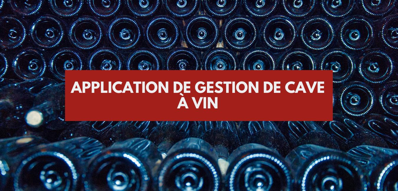 Application gestion de cave à vin