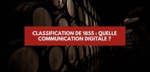 La communication des grands crus classés de 1855