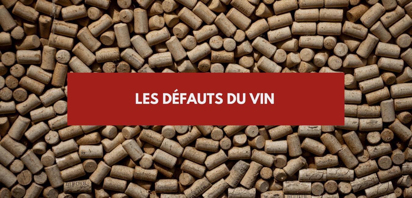 Les défauts du vin