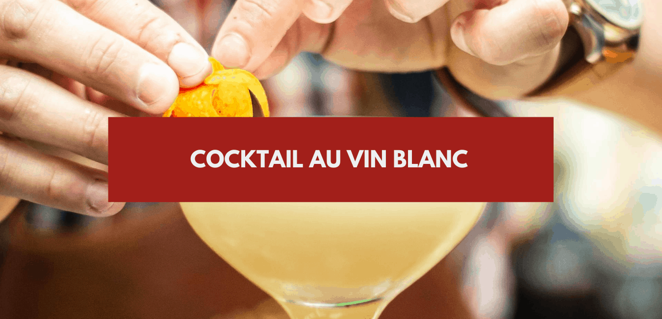 You are currently viewing Cocktail vin blanc