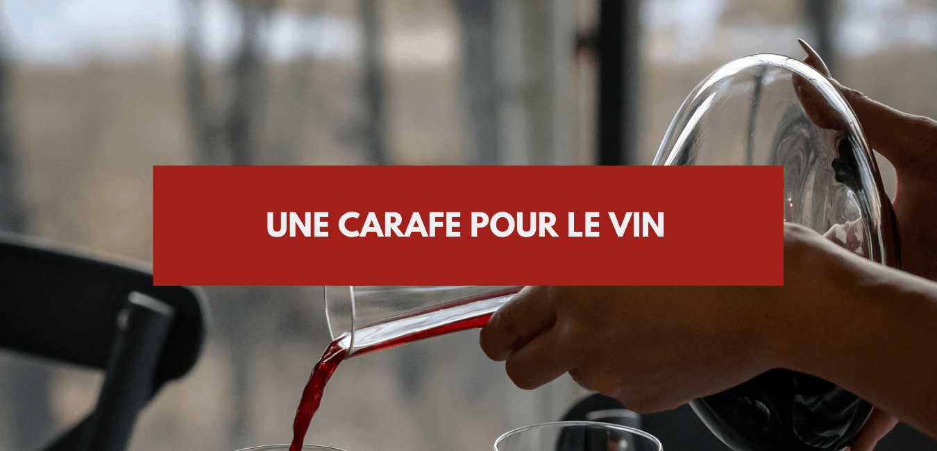 You are currently viewing Carafer le vin