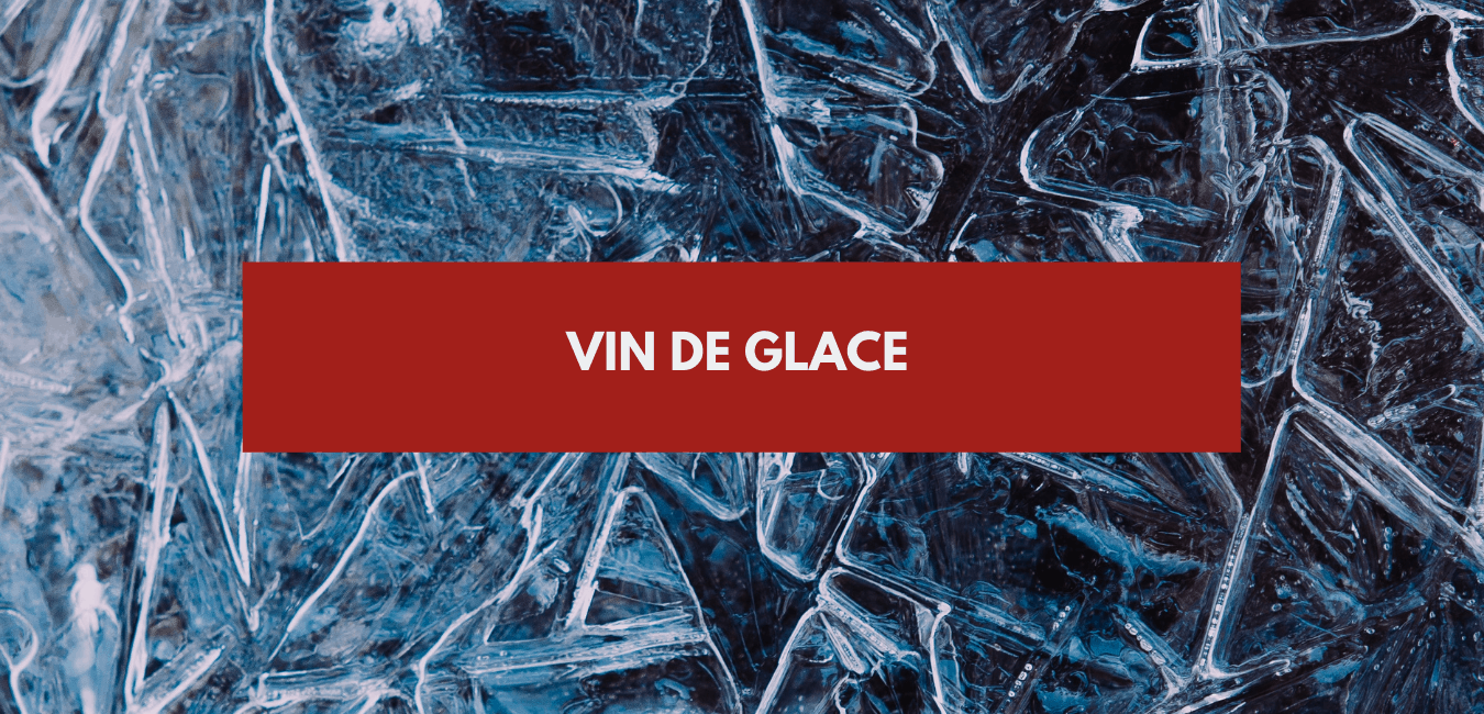 You are currently viewing Vin de glace