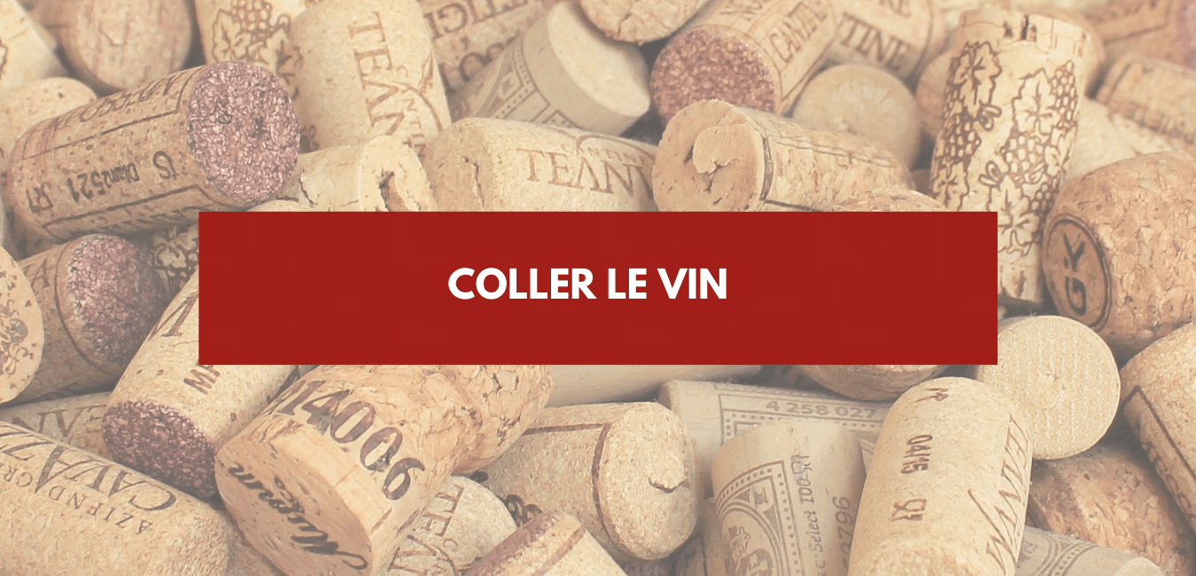 You are currently viewing Coller le vin